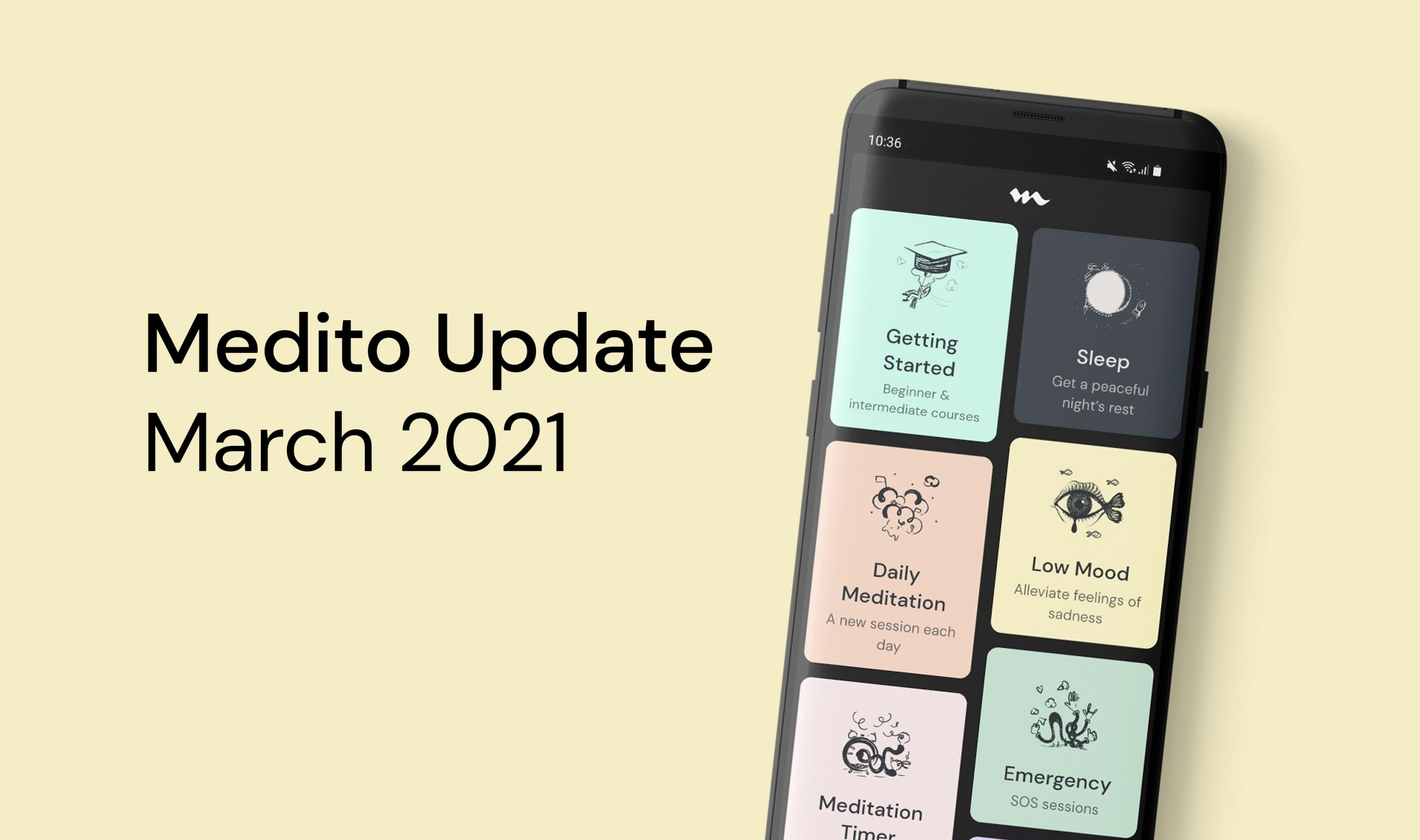 Medito Update - March 2021